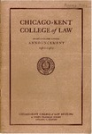 Seventy-Fourth Annual Announcement of the Chicago-Kent College of Law, 1961-1962