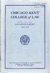 Seventy-Eighth Annual Announcement of the Chicago-Kent College of Law, 1965-1966 by IIT Chicago-Kent College of Law