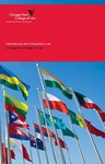 International and Comparative Law - 2009 by IIT Chicago-Kent College of Law
