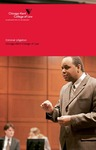 Criminal Litigation - 2009 by IIT Chicago-Kent College of Law