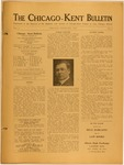 The Chicago-Kent Bulletin - Volume 1, Issue 8 by IIT Chicago-Kent College of Law